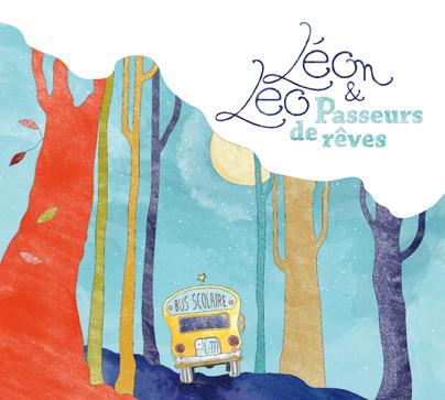 CD, Léo et Léon, Passeurs de rêves